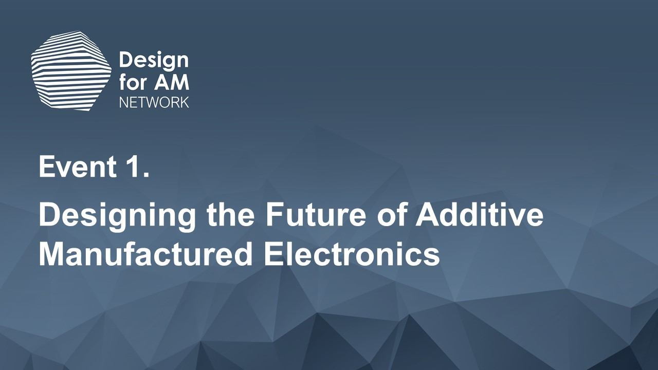 Designing the Future of Additive Manufactured Electronics
